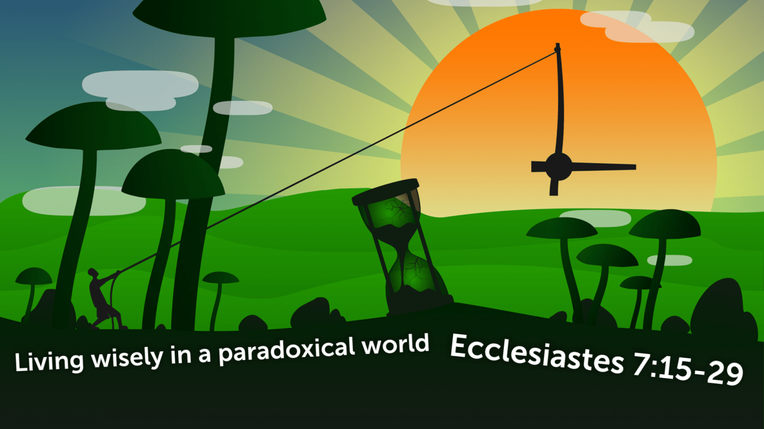 Living Wisely In A Paradoxical World